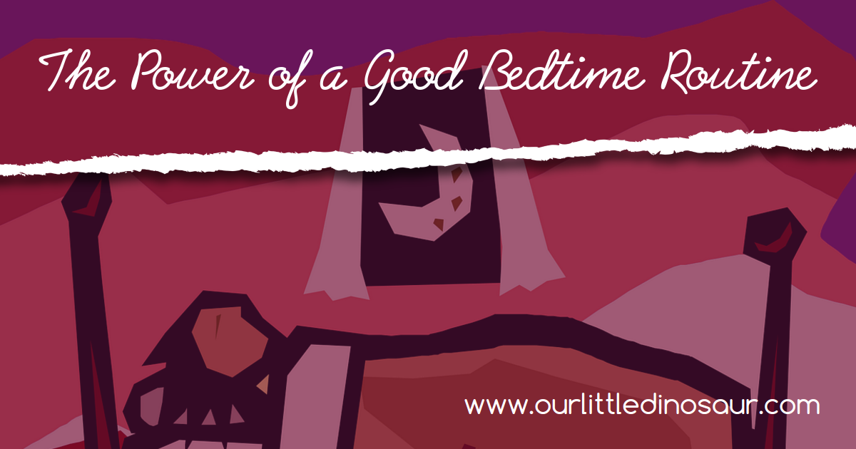 The Power of a Good Bedtime Routine