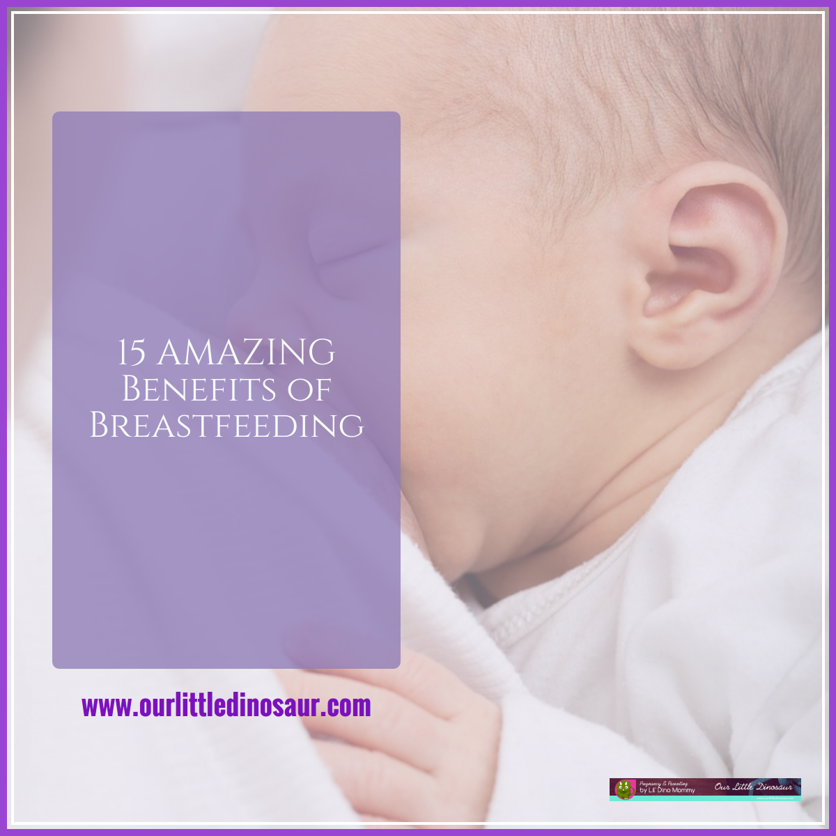 15 Amazing Benefits of Breastfeeding
