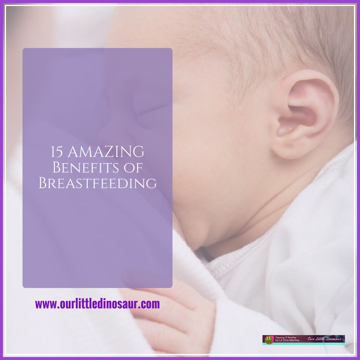 15 Amazing Benefits of Breastfeeding
