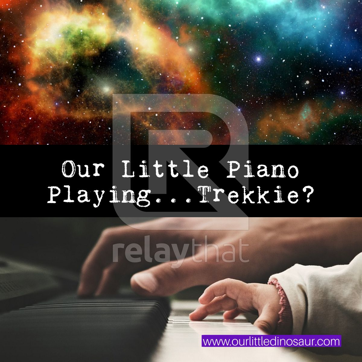 Our Little Piano Playing...Trekkie?