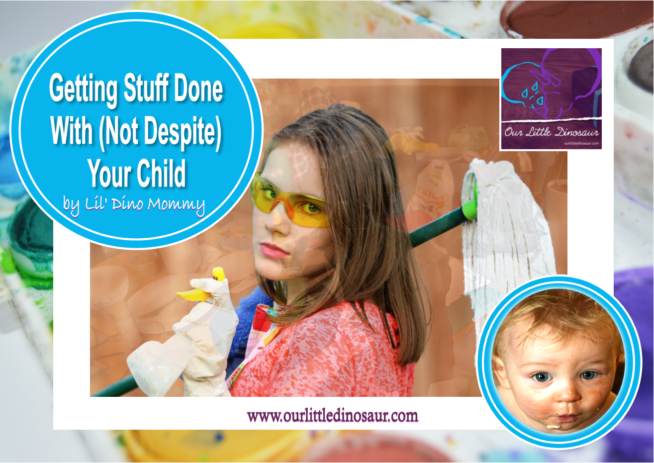 Getting Stuff Done With Not Despite Your Child