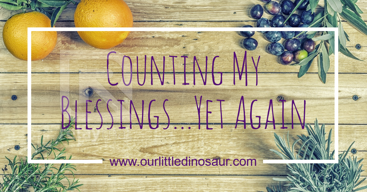 Counting My Blessings…Yet Again
